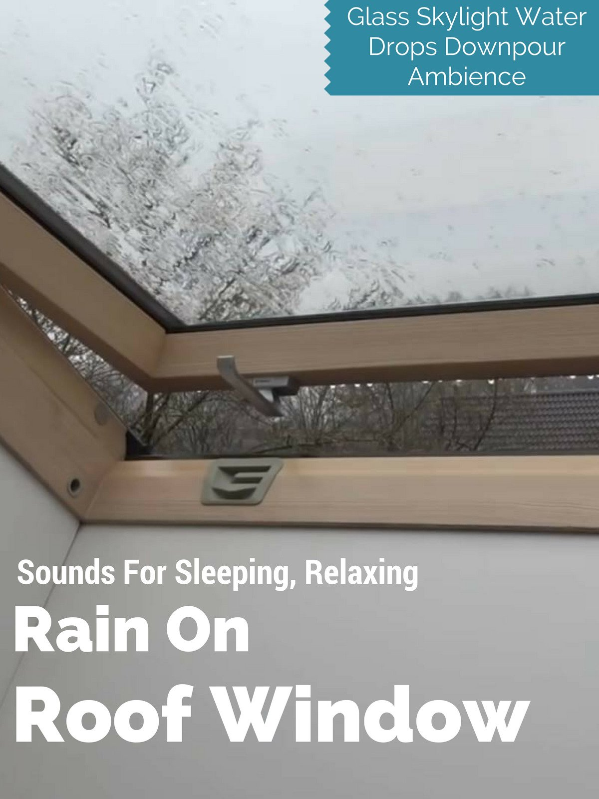 Rain on Roof Window Sounds for Sleeping, Relaxing