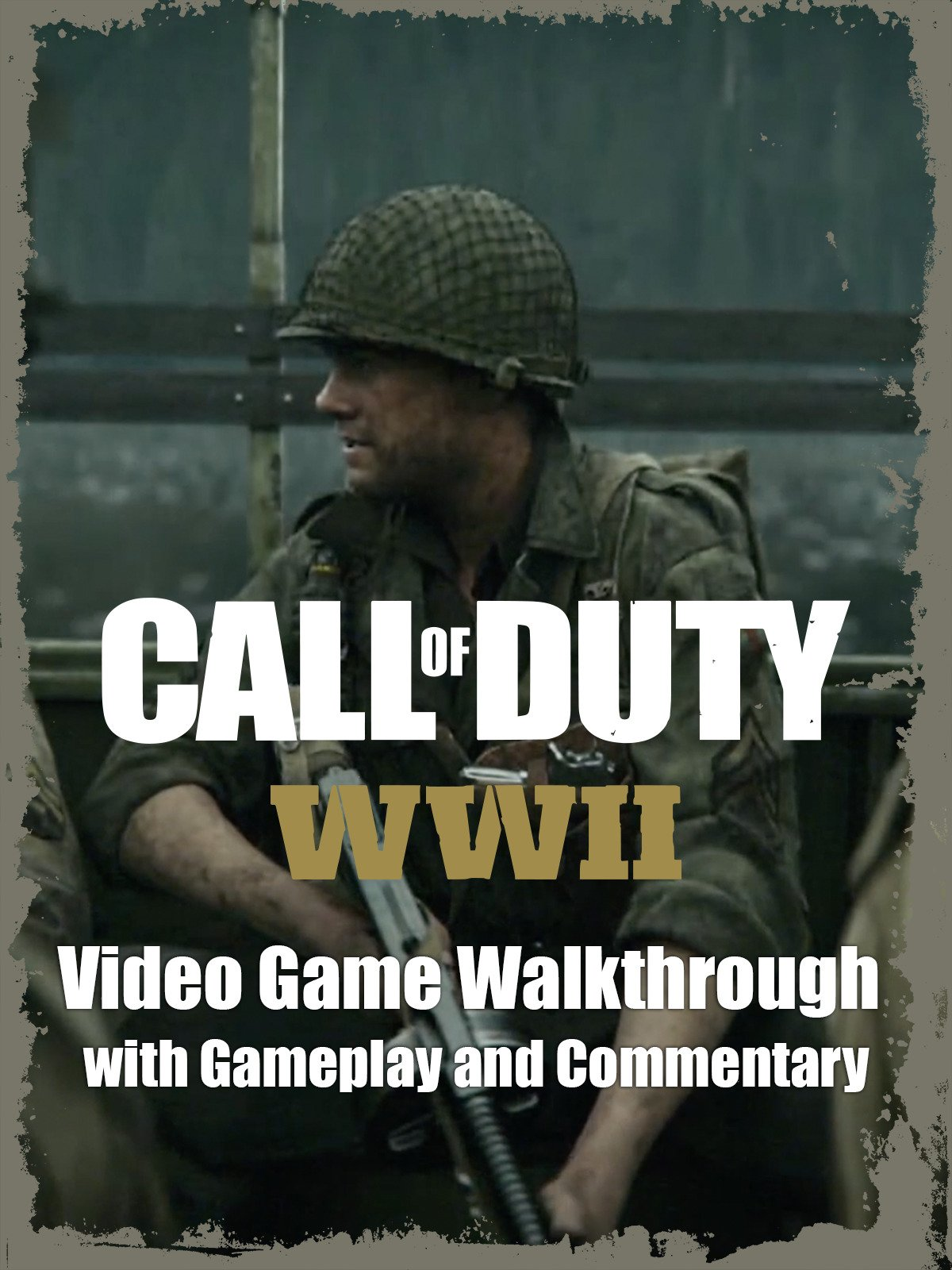 Clip: Call of Duty WWII Video Game Walkthrough with Gameplay and Commentary