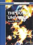 The Dusty Universe (Ellis Horwood lib...