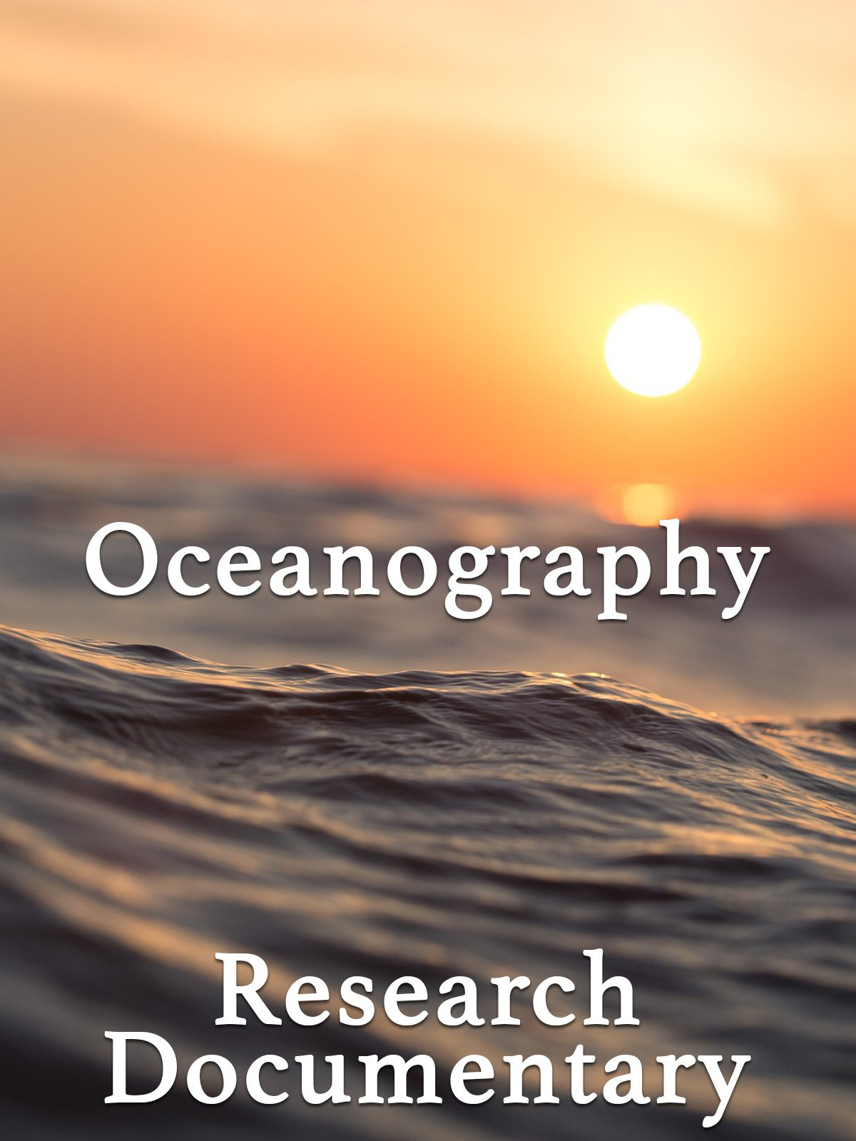 Oceanography Research Documentary