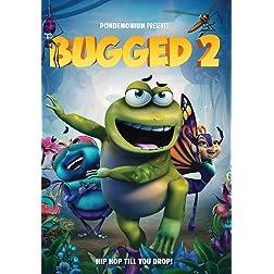 Bugged 2