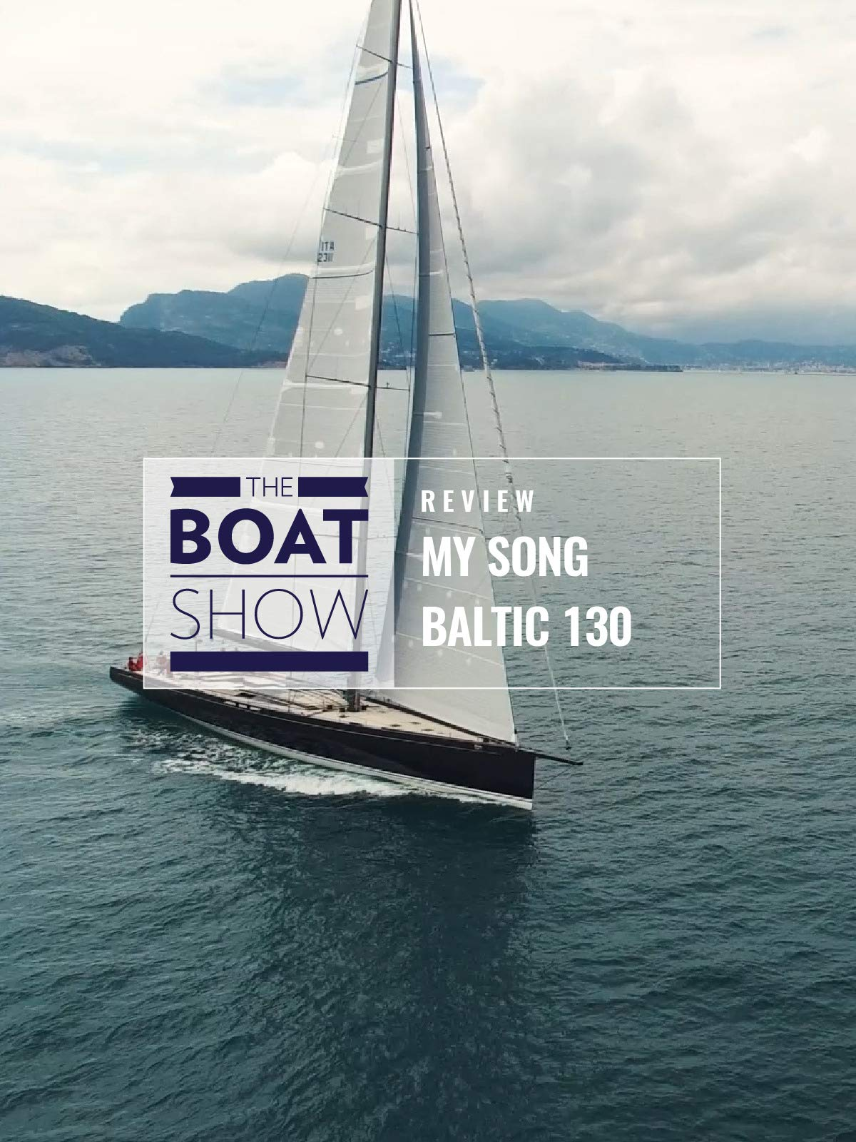 Review: My Song Baltic 130 - The Boat Show on Amazon Prime Video UK