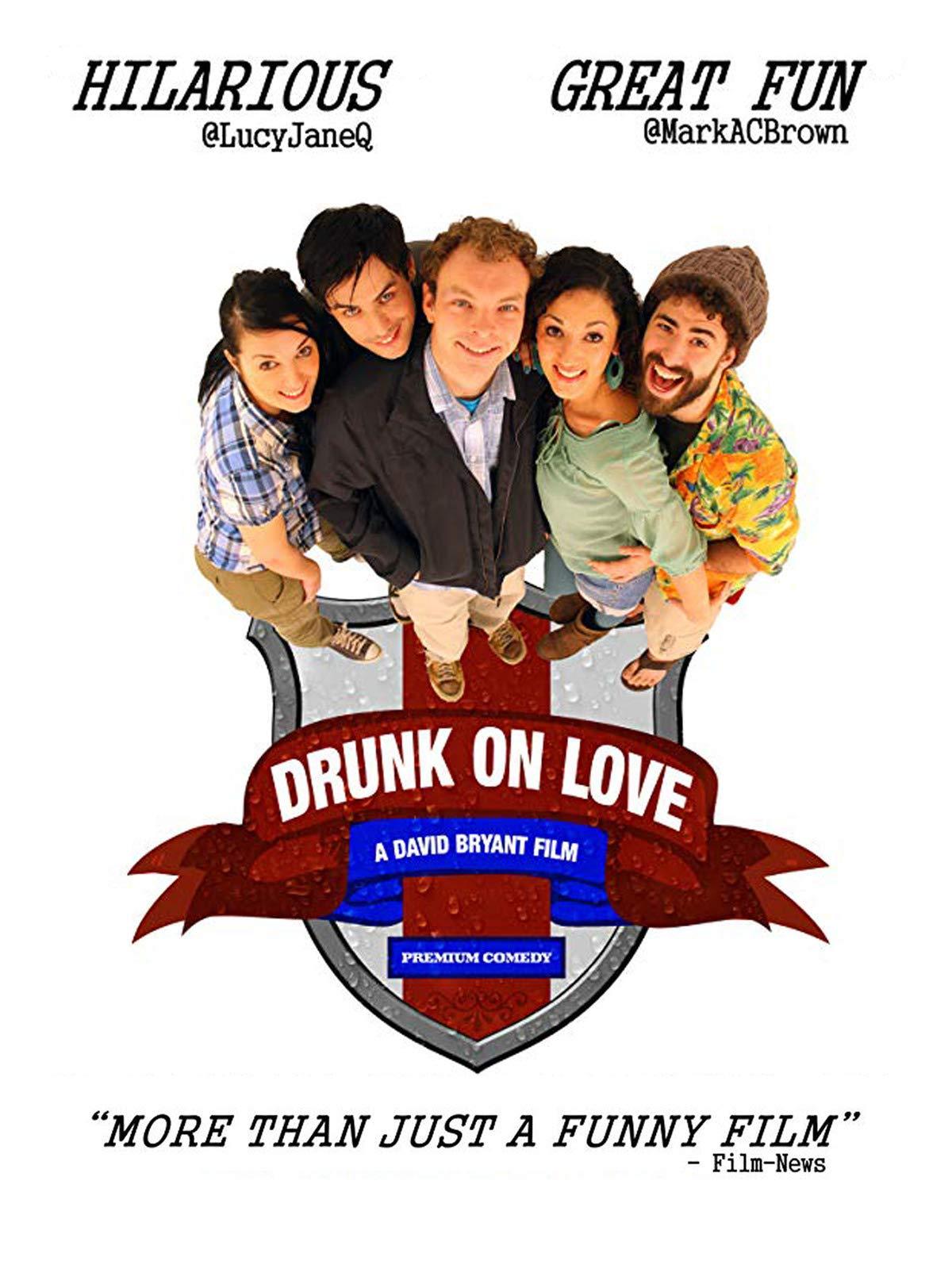 Drunk On Love