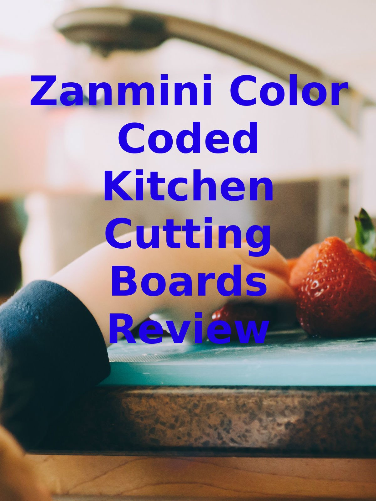 Review: Zanmini Color Coded Kitchen Cutting Boards Review