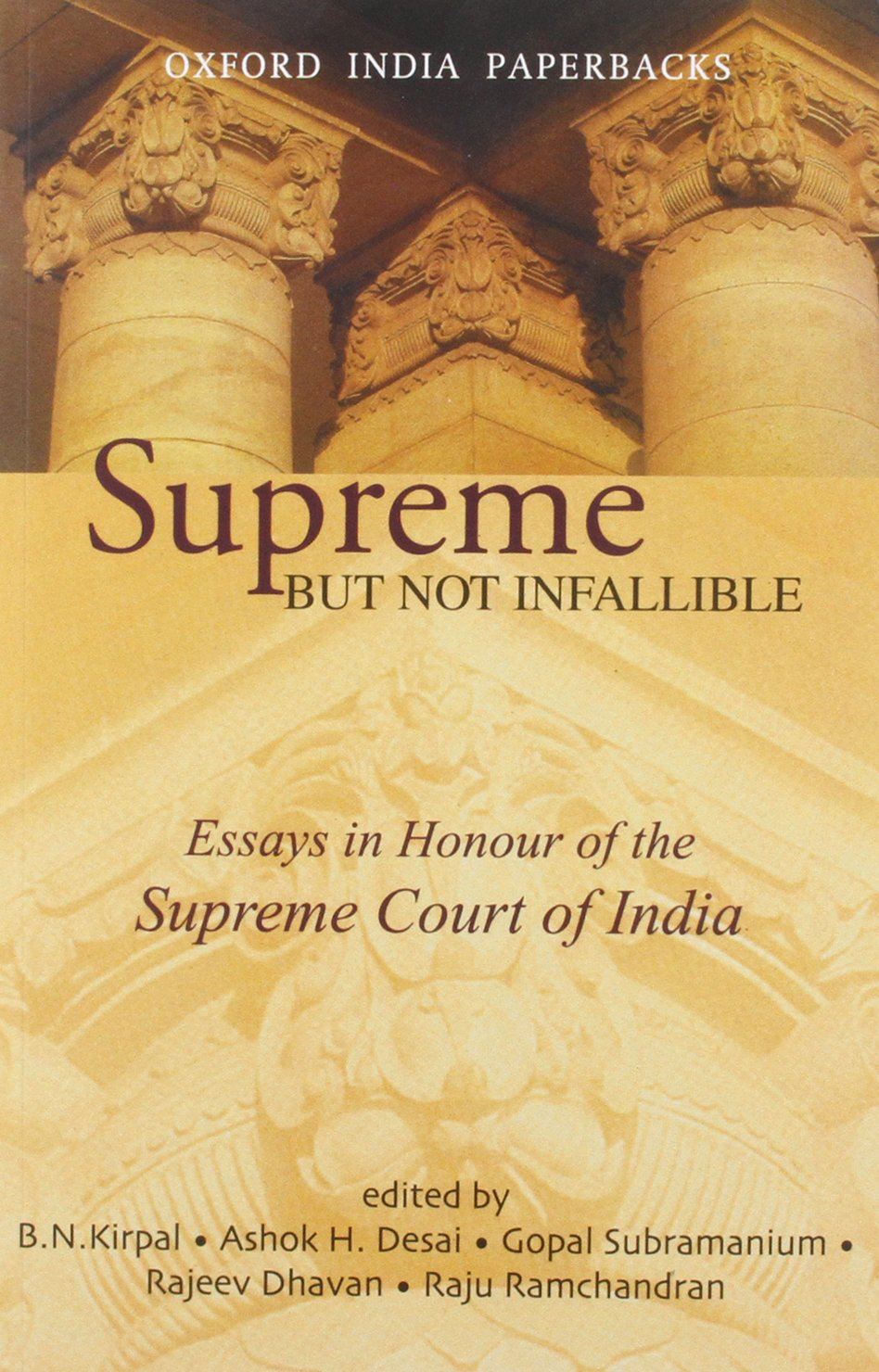 buy supreme but not infallible essays in honour of the supreme buy supreme but not infallible essays in honour of the supreme court of book online at low prices in supreme but not infallible essays in