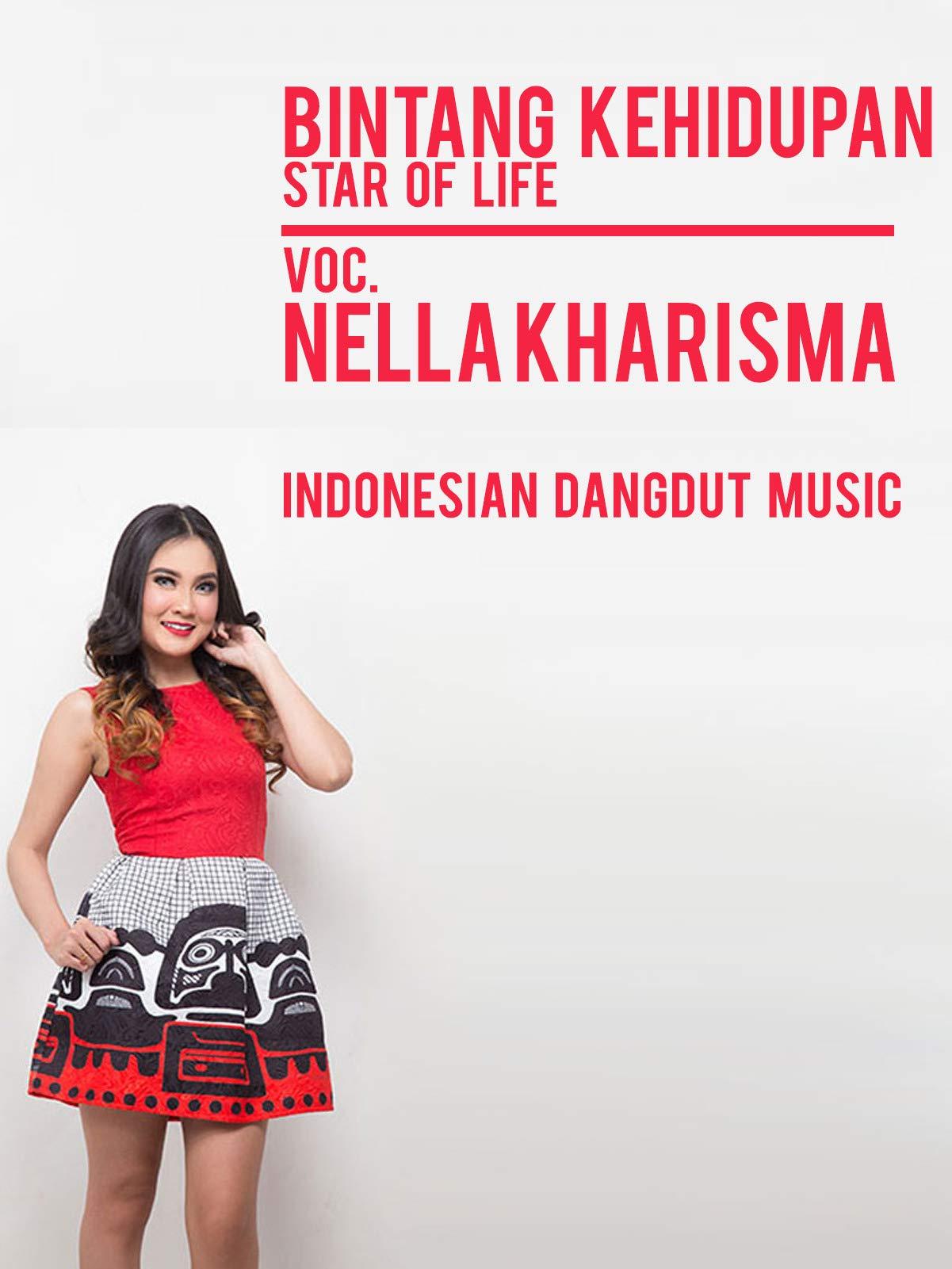 Bintang Kehidupan (Star of Life) - Nella Kharisma
