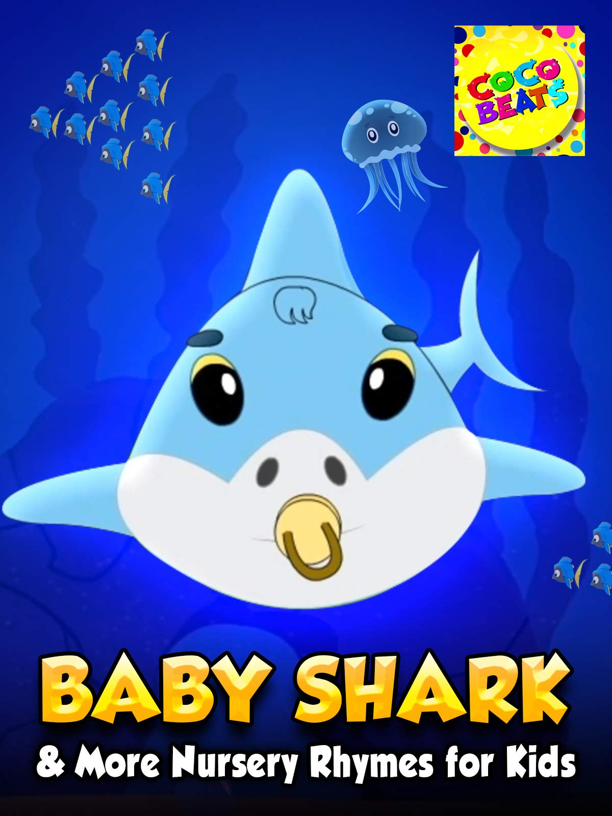 Baby Shark & More Nursery Rhymes for Kids Coco Beats