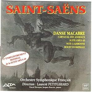 Saint-Saens: Danse Macabre / Carnaval Des Animaux / Suite Por Orchestre, Op.49 / Une Nuit A Lisbonne, Op.63 / Le Rouet D'Omphale