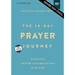 The 28-Day Prayer Journey Video Study: Enjoying Deeper Conversations with God
