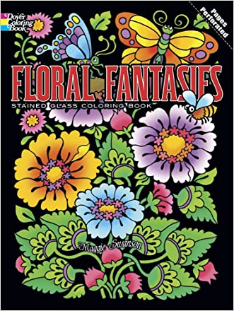 Floral Fantasies Stained Glass Coloring Book (Dover Stained Glass Coloring Book)
