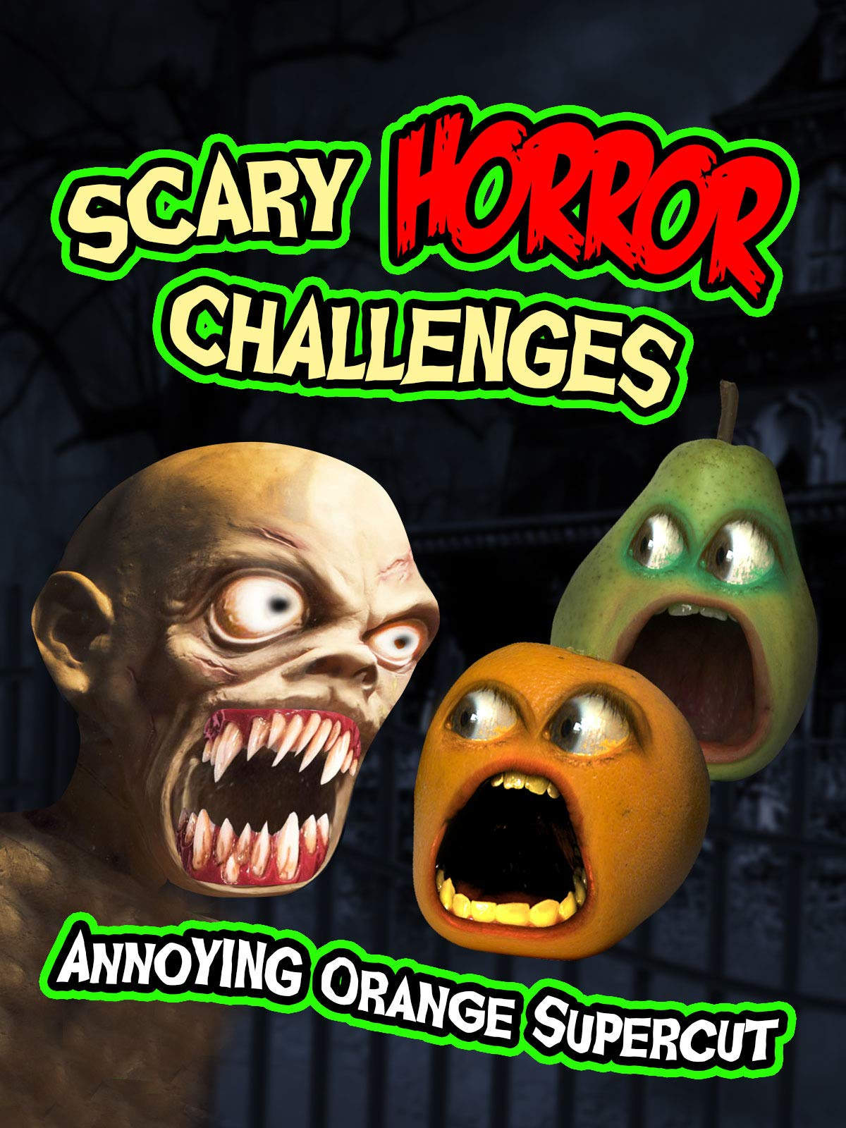 Scary Horror Challenges (Annoying Orange Supercut)