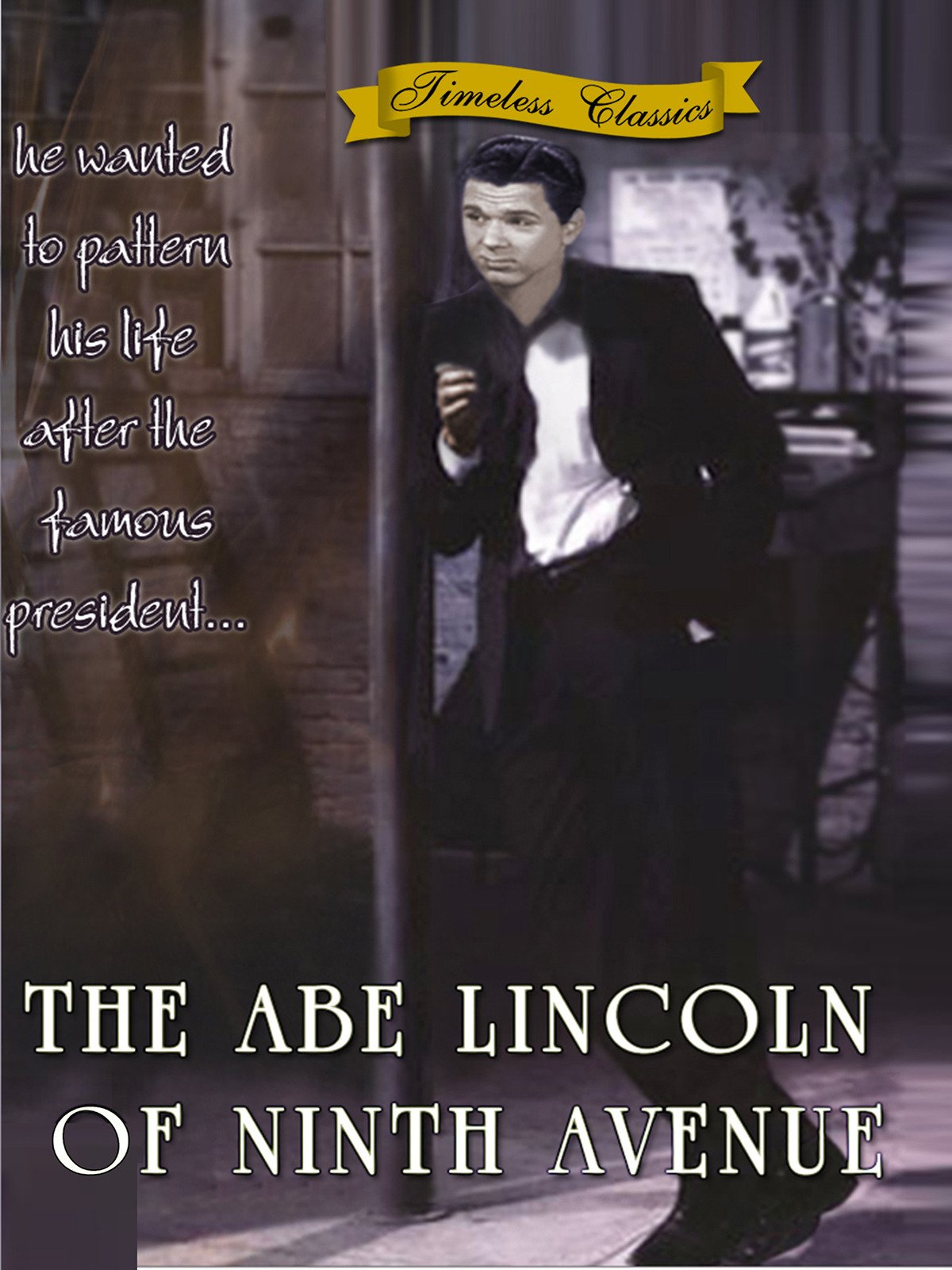 Abe Lincoln of Ninth Avenue - Remastered - 1939