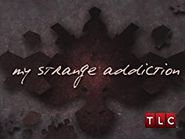 My Strange Addiction Season 3