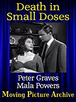 Death In Small Doses - 1957