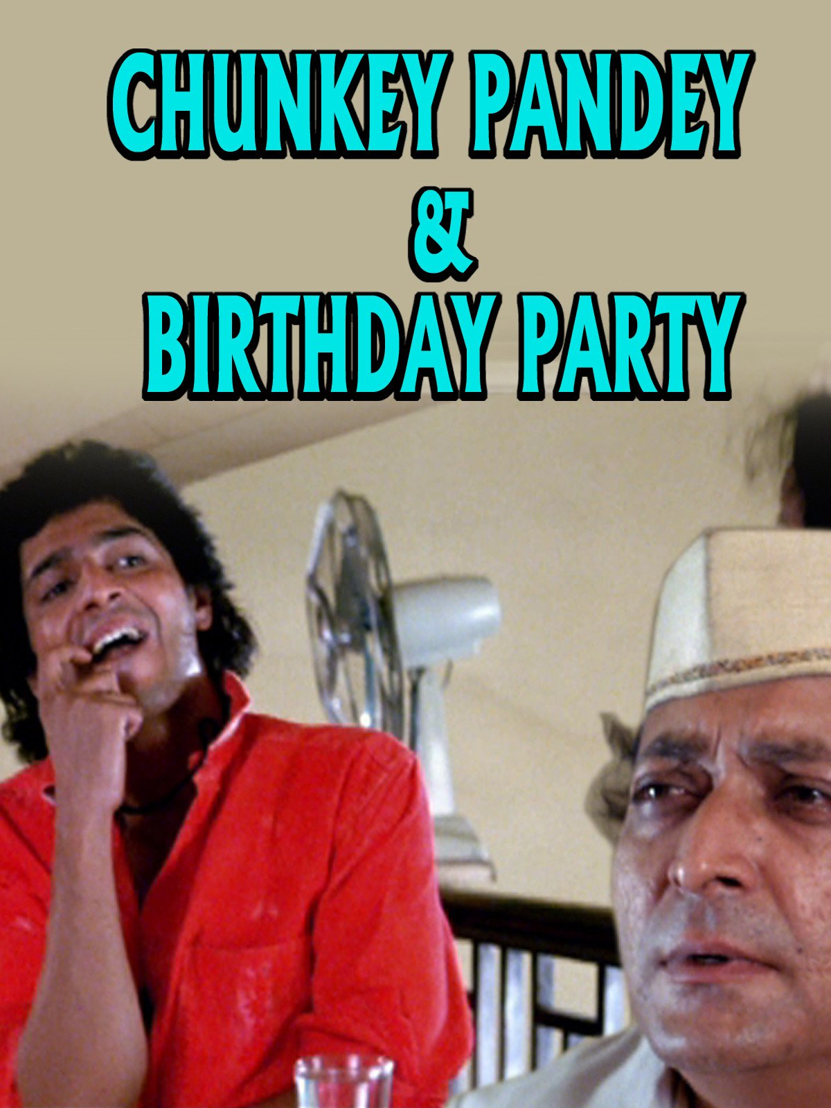 Clip: Chunkey Pandey & Birthday Party