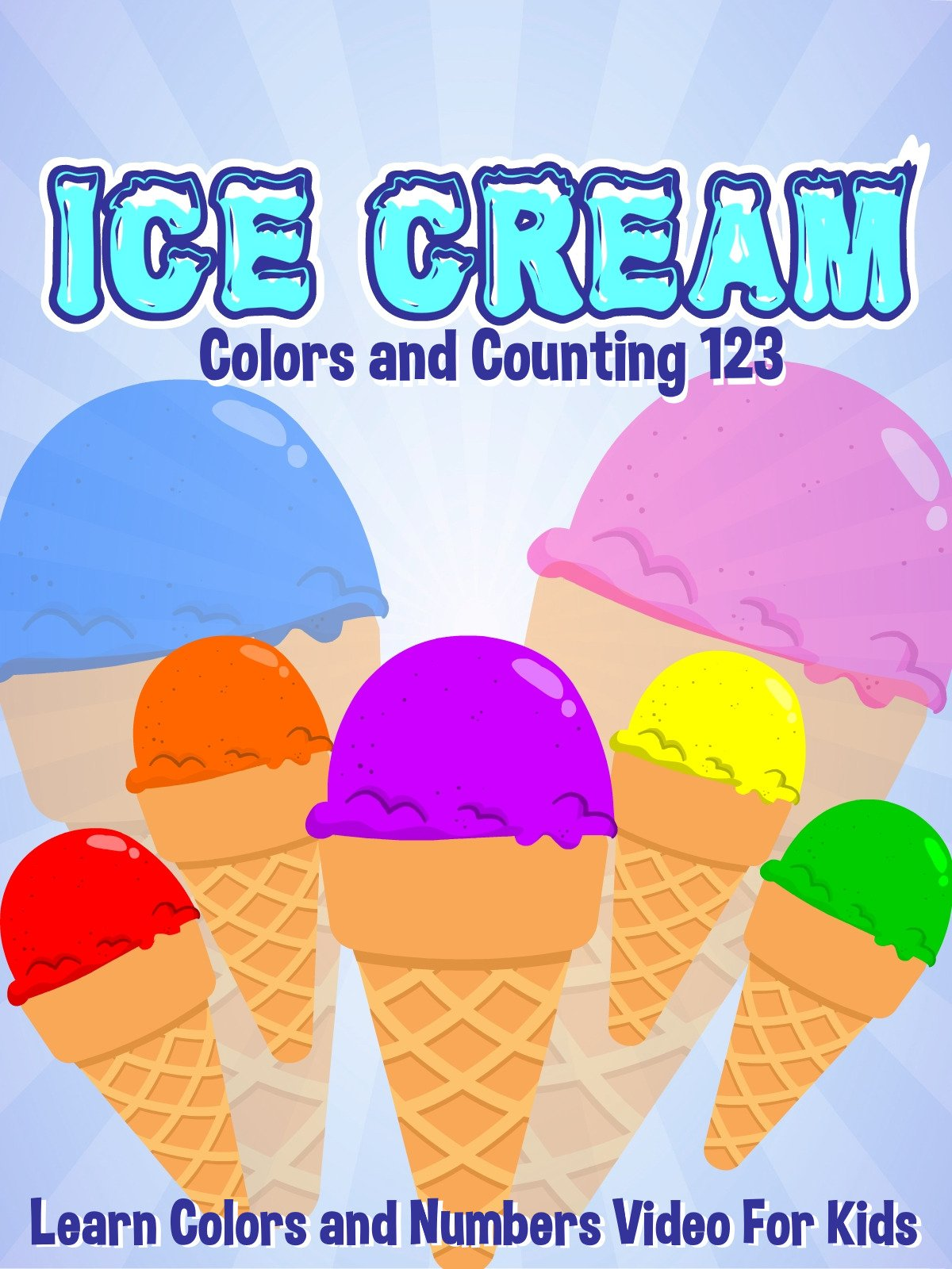 Ice Cream Colors and Counting 123