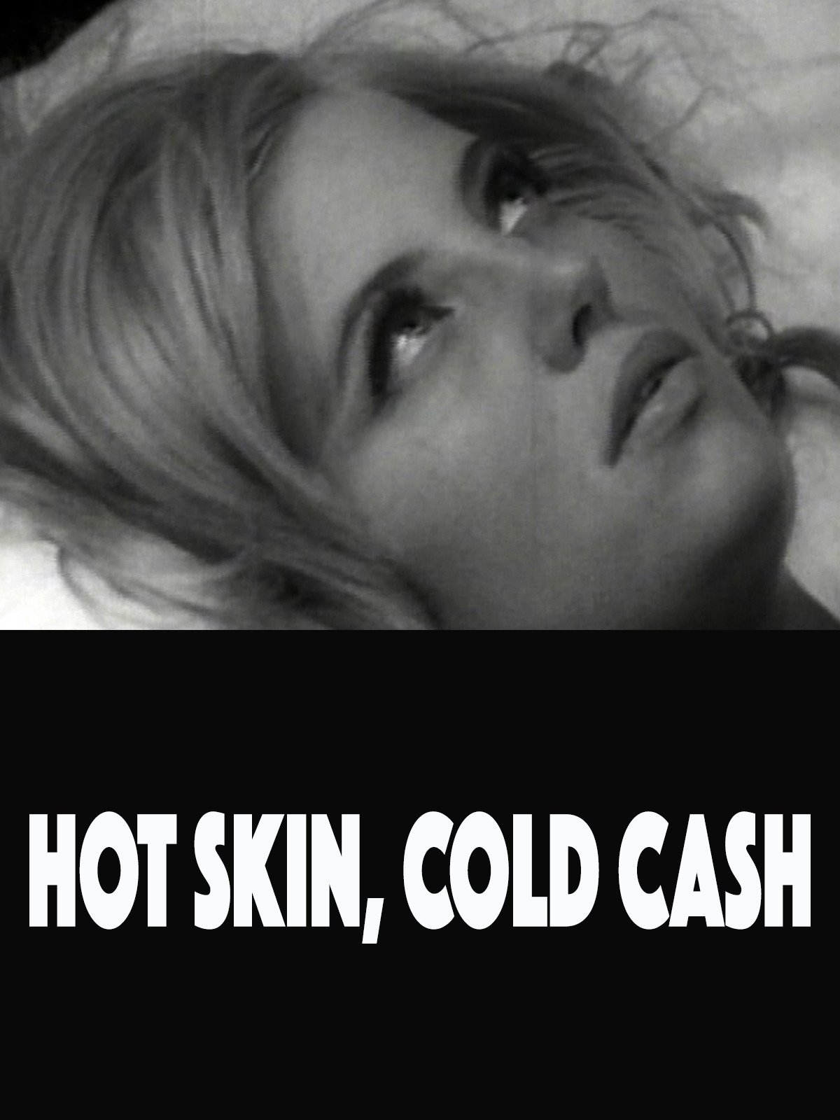 Hot Skin Cold Cash