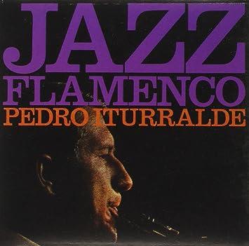 Pedro Iturralde - 癮 - 时光忽快忽慢,我们边笑边哭!