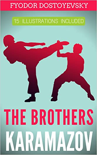 The Brothers Karamazov: 15 Illustrations Included (2016 Updated 2nd Edition)