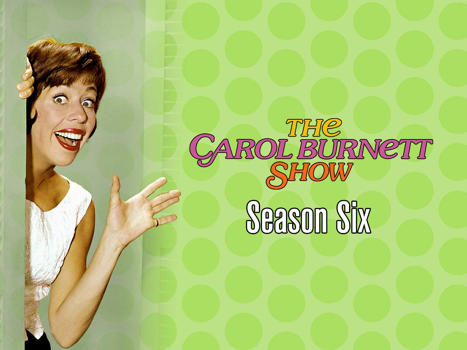 The Carol Burnett Show - Season 6