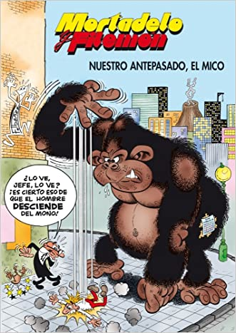 Mortadelo y Filemón. Nuestro antepasado, el mico (Spanish Edition)