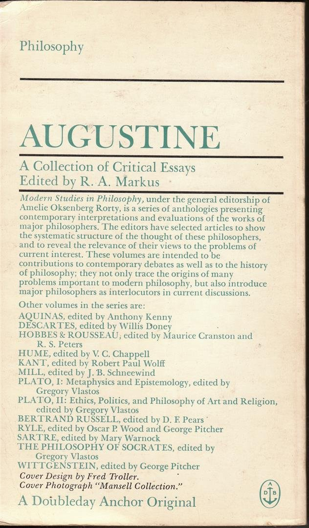 Augustine; a collection of critical essays / edited by R A