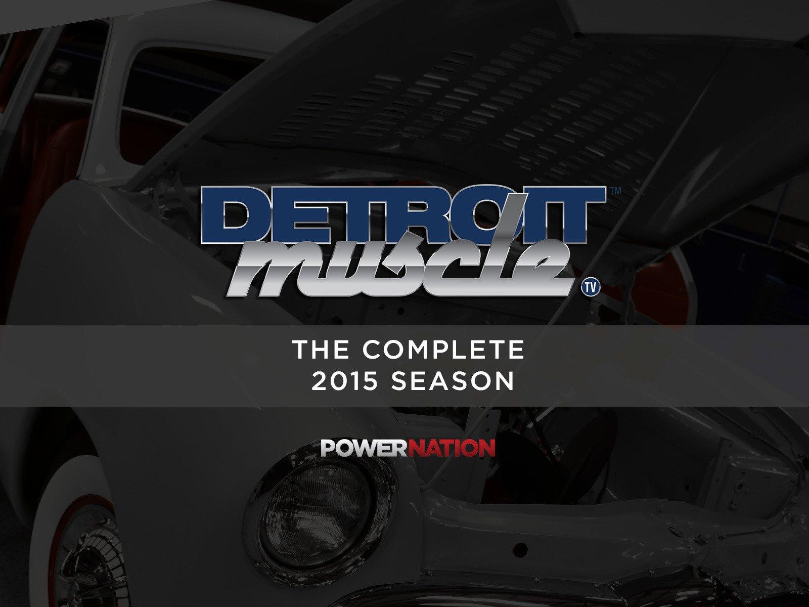 Detroit Muscle - Season 2015
