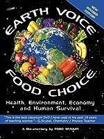 Earth Voice, Food Choice