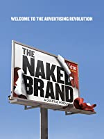 The Naked Brand [HD]