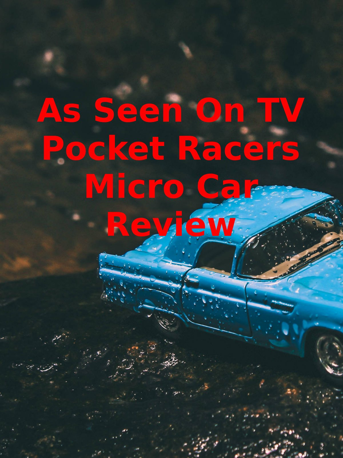 Review: As Seen On TV Pocket Racers Micro Car Review