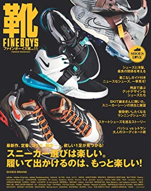 FINEBOYS靴 vol.11 [スニーカー選びは楽しい。履いて出かけるのは、もっと楽しい!]