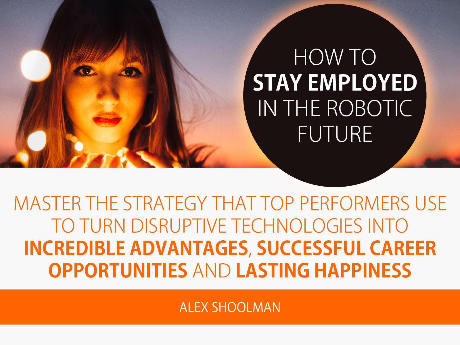 How To Stay Employed In The Robotic Future
