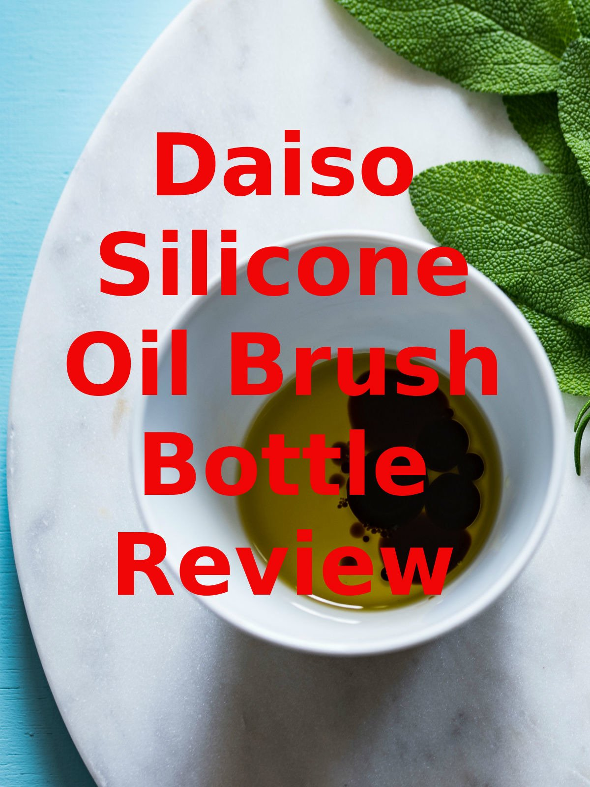 Review: Daiso Silicone Oil Brush Bottle Review