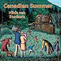 Canadian Summer Audiobook by Hilda Van Stockum Narrated by Mary Sarah Agliotta