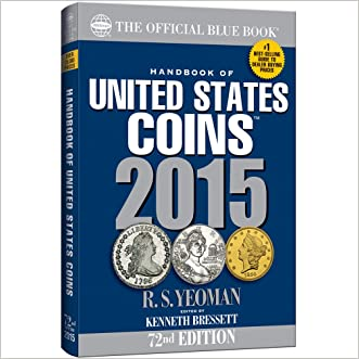 Handbook of United States Coins 2015: The Official Blue Book written by R. S. Yeoman