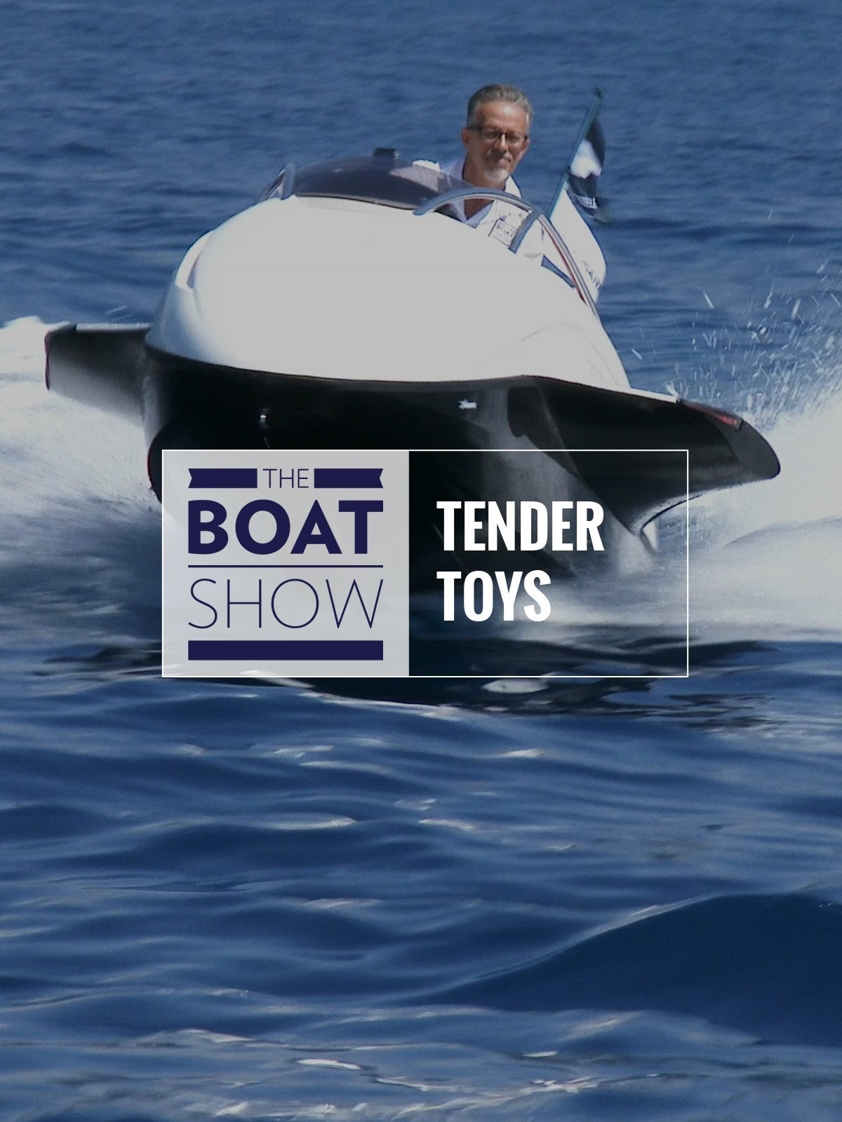 Review: Tenders Toys - The Boat Show on Amazon Prime Video UK