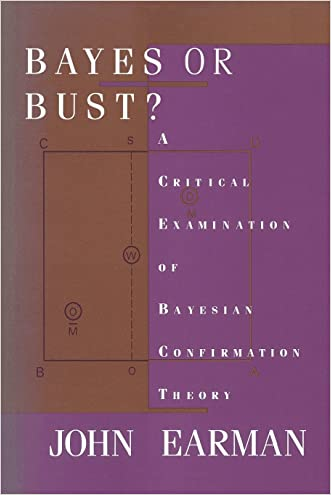 Bayes or Bust?: A Critical Examination of Bayesian Confirmation Theory