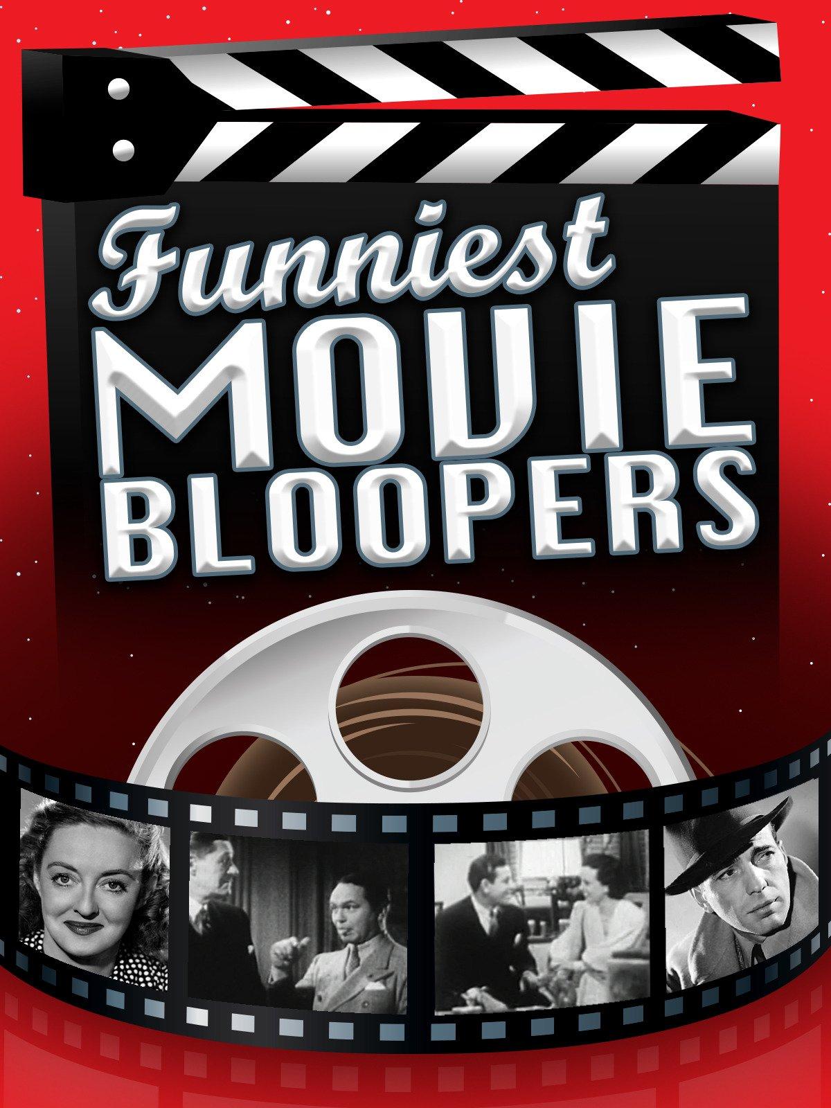 Funniest Movie Bloopers