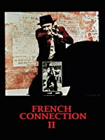 French Connection II [HD]