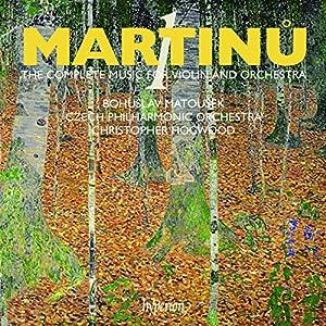 Martinu: Complete music for violin & orchestra, Vol. 1