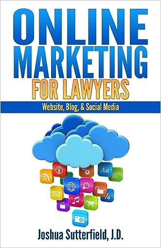 Online Marketing for Lawyers: Website, Blog, & Social Media