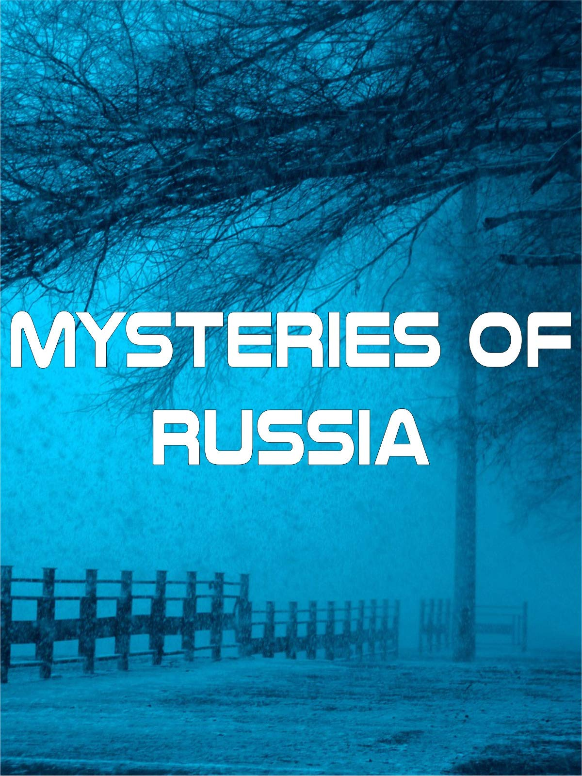 Mysteries of Russia on Amazon Prime Instant Video UK