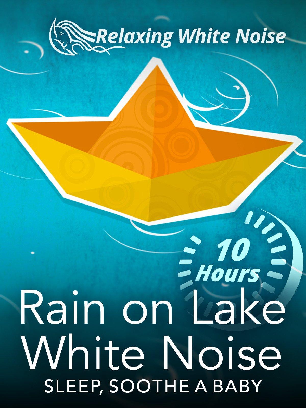 Rain on Lake White Noise 10 Hours