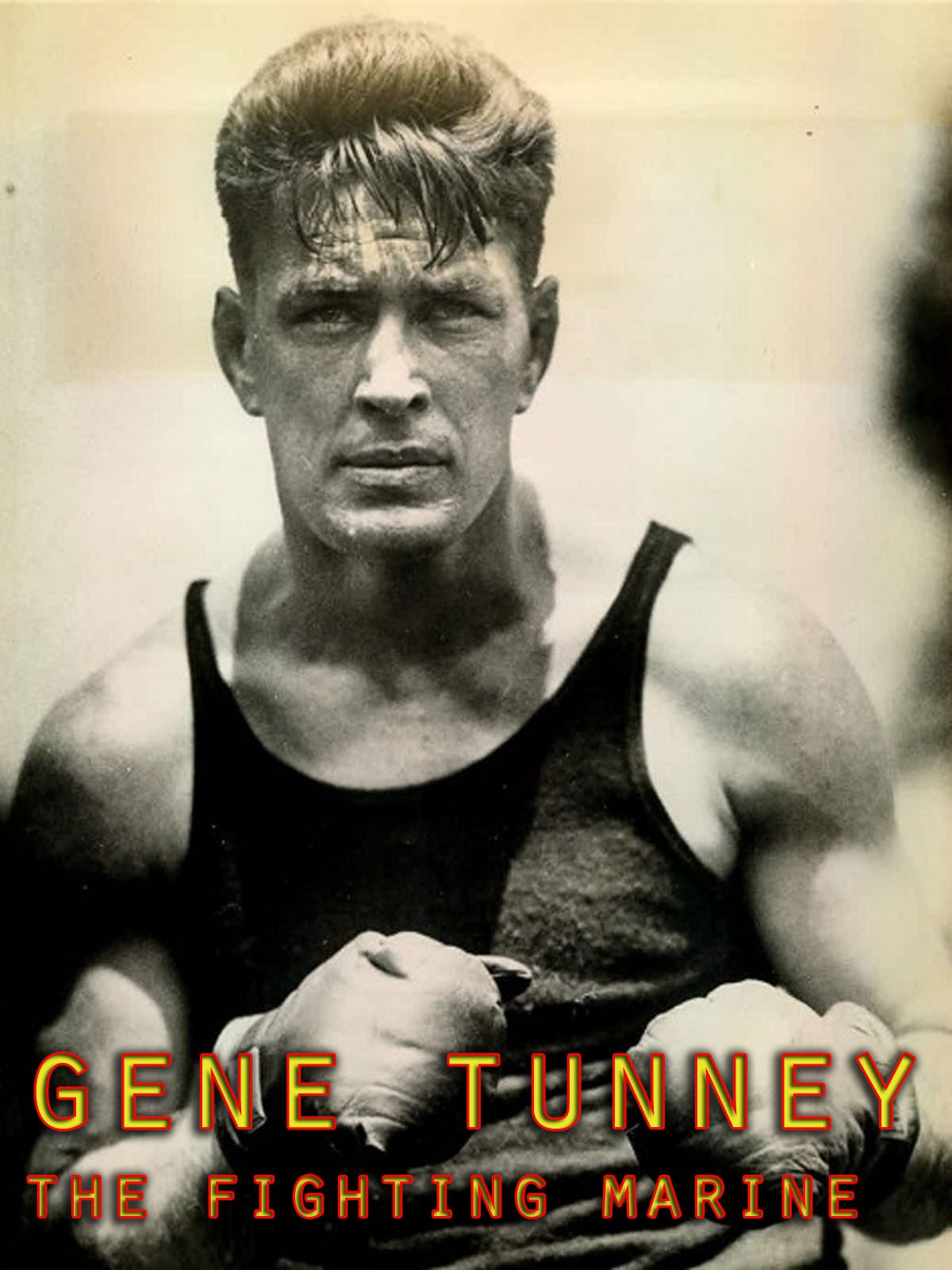 Gene Tunney : The Fighting Marine