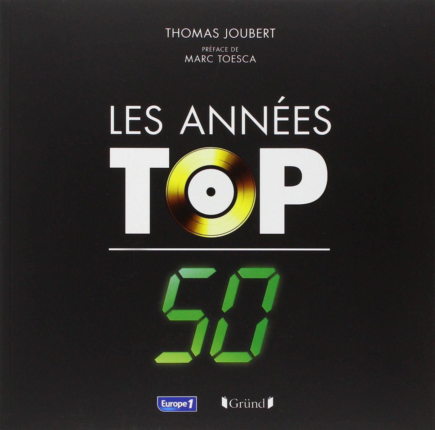 Les années Top 50 - Thomas Joubert