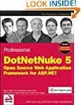 Professional DotNetNuke 5: Open Sourc...