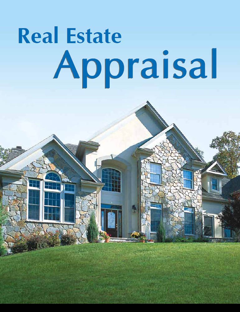 Real Estate Appraisal from A to Z: Real Estate Appraiser ...