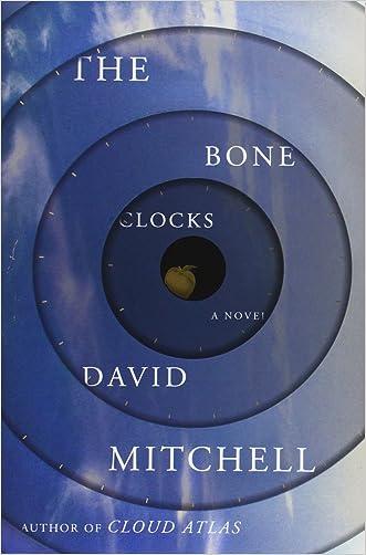 The Bone Clocks: A Novel written by David Mitchell