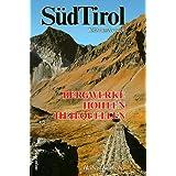 Südtirol. Bergwerke, Höhlen, Heilquellen