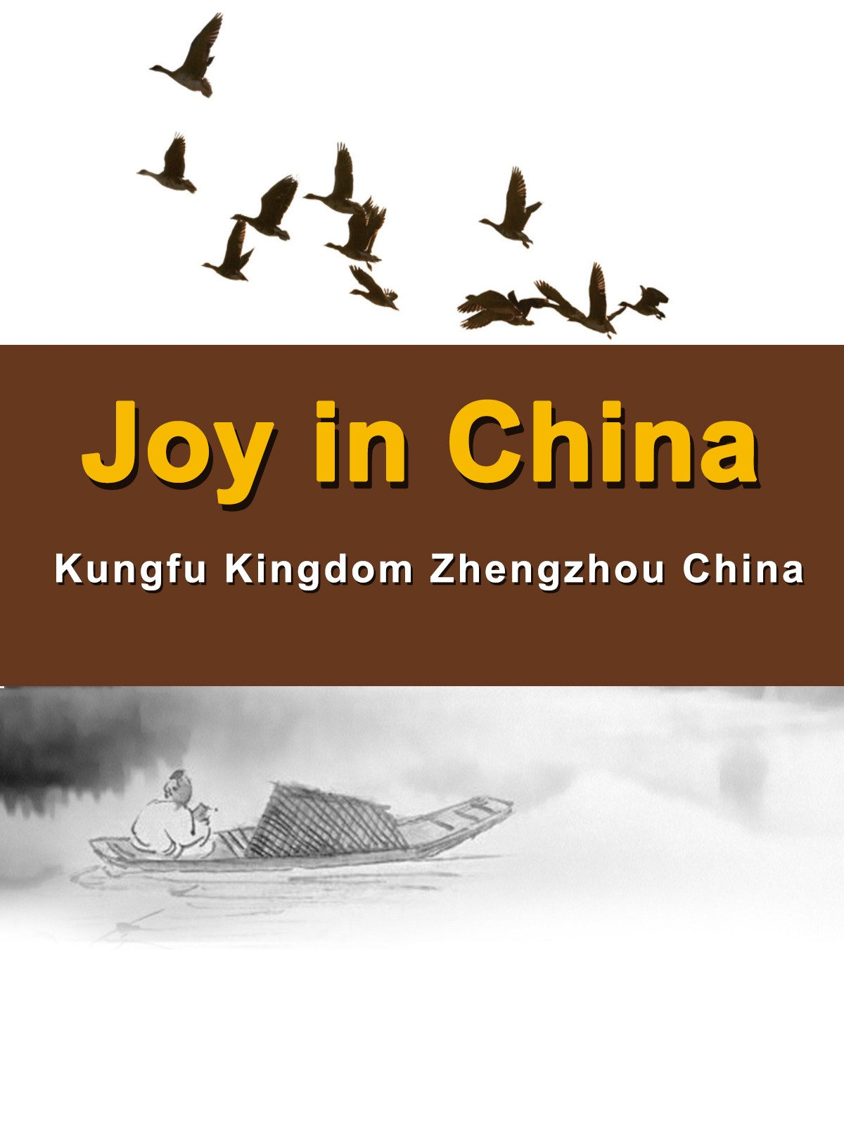 Joy in China:Kungfu Kingdom Zhengzhou China